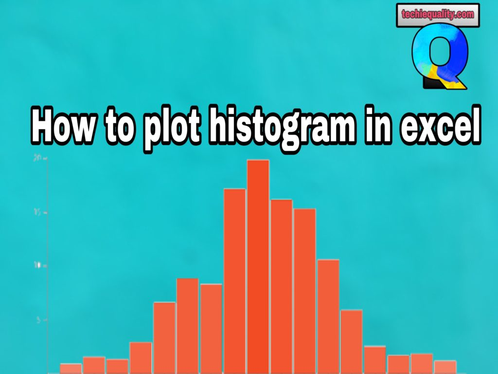 How to plot Histogram in Excel