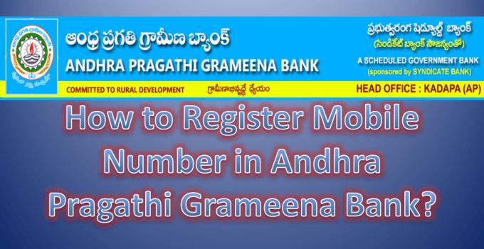 How to Register Mobile Number in Andhra Pragathi Grameena Bank