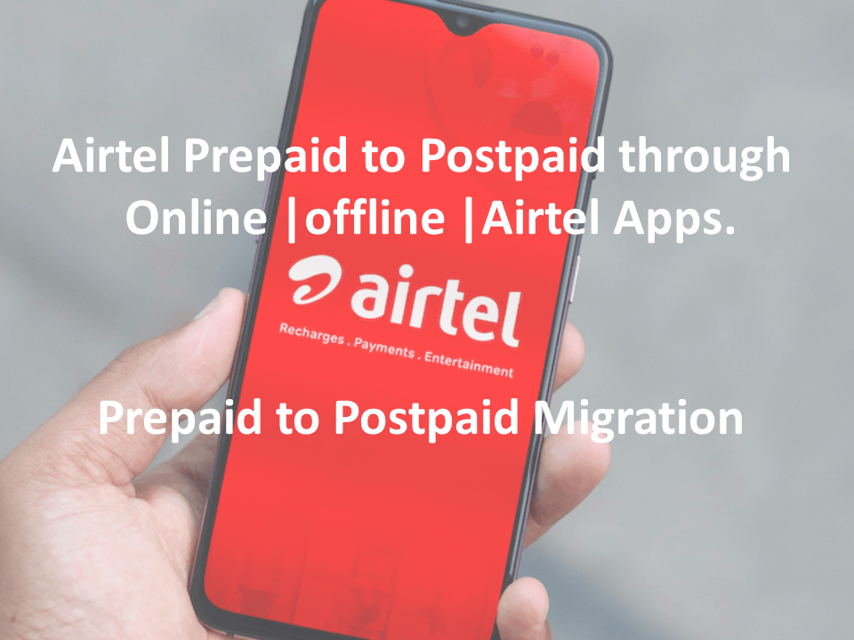 Airtel Prepaid to Postpaid