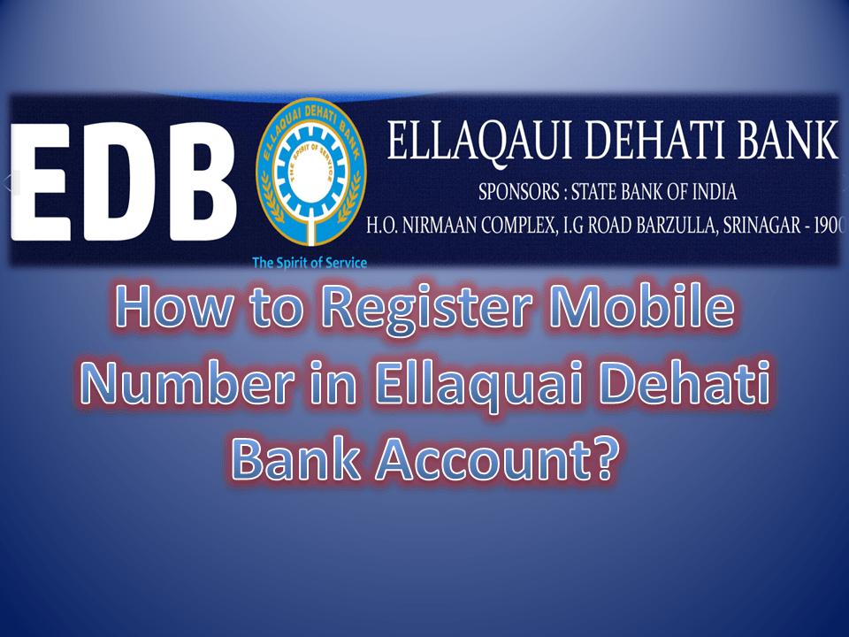 How to Register Mobile Number in Ellaquai Dehati Bank Account