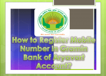 How to Register Mobile Number in Gramin Bank of Aryavart Account
