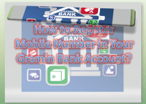How to Register Mobile Number in Gramin Bank Account